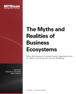 The Myths and Realities of Business Ecosystems